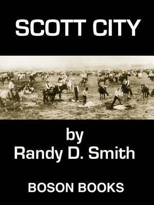 Scott City  by  Randy D. Smith