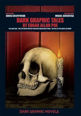Dark Graphic Tales  by  Edgar Allan Poe by Denise Despeyroux