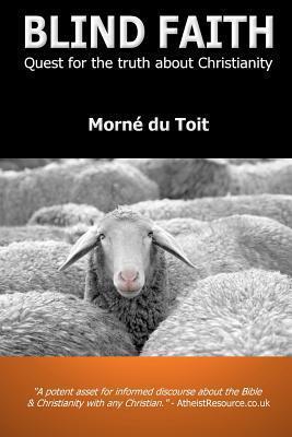 Blind Faith  by  Morné Du Toit