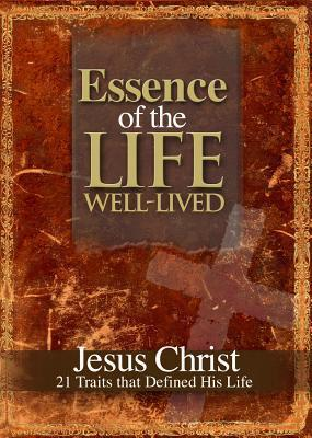 Essence of the Life Well-Lived Freeman-Smith LLC