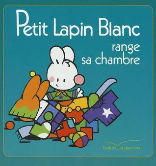 Petit Lapin Blanc Range Sa Chambre - TV  by  Fabienne Boisnard