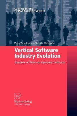 Vertical Software Industry Evolution: Analysis of Telecom Operator Software Pasi Tyrväinen