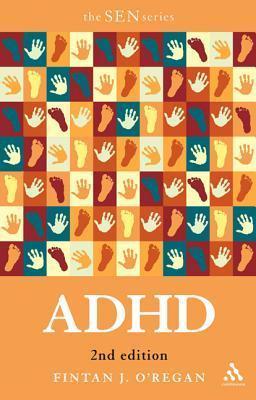 ADHD  by  Fintan J. ORegan
