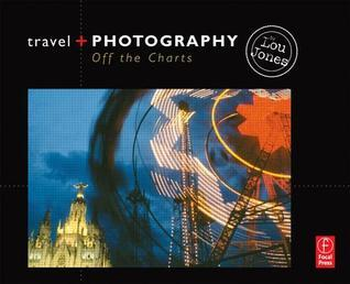 Travel and Photography: Off the Charts Lou Jones