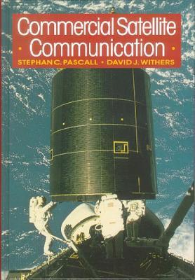 Commercial Satellite Communications Stephan C. Pascall