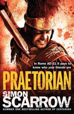 Praetorian (Eagles of the Empire 11)  by  Simon Scarrow