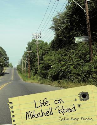 Life on Mitchell Road  by  Cynthia Burse Brandon