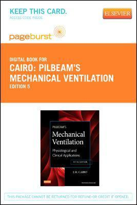 Pilbeams Mechanical Ventilation - Elsevier E-Book on Vitalsource (Retail Access Card): Physiological and Clinical Applications J.M. Cairo