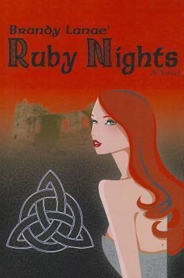 Ruby Nights Brandy Lanae