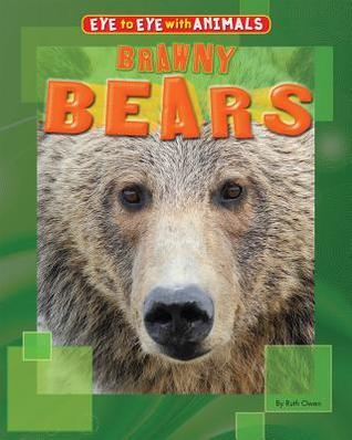 Brawny Bears Ruth Owen