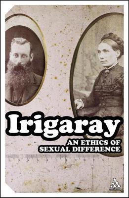 An Ethics of Sexual Difference Luce Irigaray