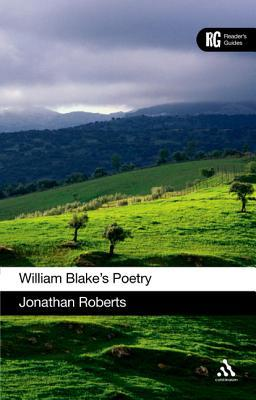 William Blakes Poetry  by  Jonathan Roberts