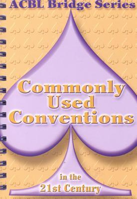 Commonly Used Conventions in the 21st Century Audrey Grant