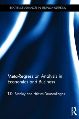 Meta-Regression Analysis in Economics and Business  by  T. D. Stanley