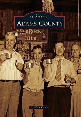 Adams County Stephen Kelley