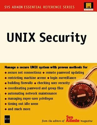 UNIX Security (Sys Admin-Essential Reference Series) (Sys Admin-Essential Reference Series) Editors of Sys Admin