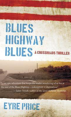 Blues Highway Blues Eyre Price
