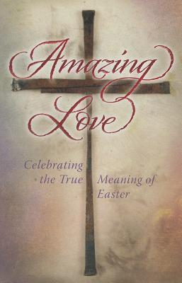 Amazing Love-PI  by  Summerside Press