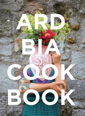 Ard Bia Cookbook Aoibheann MacNamara