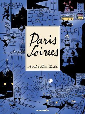 Paris Soirees Philippe Petit-Roulet
