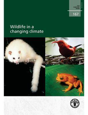 Wildlife in a Changing Climate E. Kaeslin