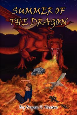 Summer of the Dragon  by  Bryan T. Keeton