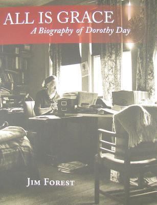 Love Is The Measure: A Biography Of Dorothy Day Jim Forest