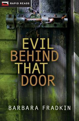 Evil Behind That Door (Cedric OToole, #2) Barbara Fradkin