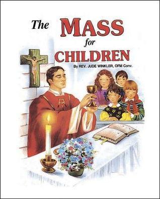The Mass for Children  by  Jude Winkler