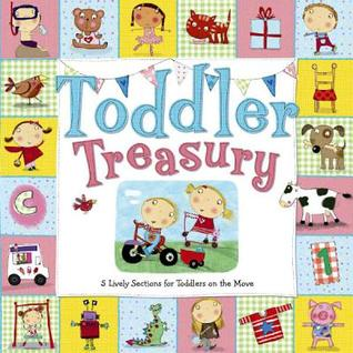 Toddler Treasury  by  Katie Saunders