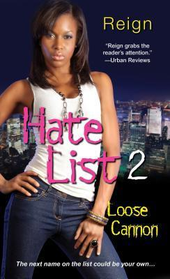 Hate List II: Loose Cannon Reign