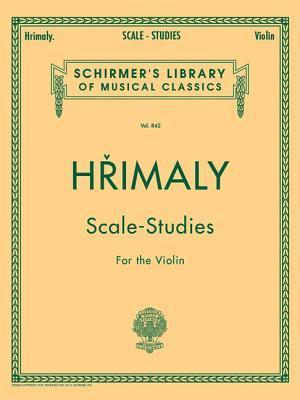 Hrimaly Scale-Studies for the Violin  by  Johann (Jan) Hrimaly