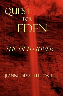 The Fifth River Jeanne Desautel Foster