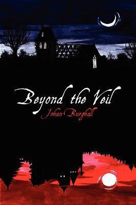 Beyond the Veil Johan Burghall