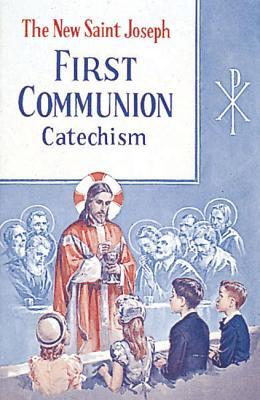 Saint Joseph First Communion Catechism (No. 0)  by  Bennet Kelley