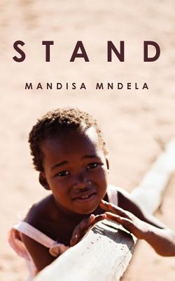 Stand  by  Mandisa Mndela