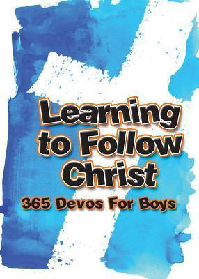 Learning to Follow Christ for Boys  by  Freeman-Smith LLC