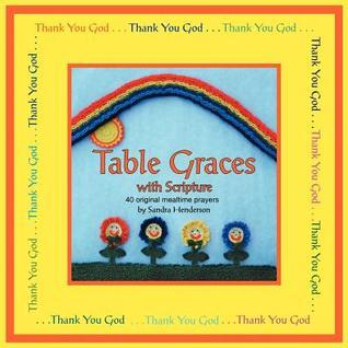 Table Graces: With Scripture Sandra Henderson