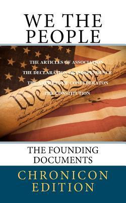 We the People: The Founding Documents David Mignery