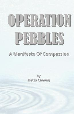 Operation Pebbles Betsy Lok Yee Cheung