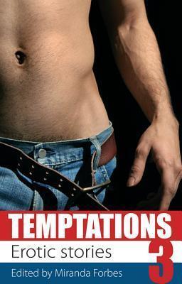 Temptations - Volume 3  by  Miranda Forbes