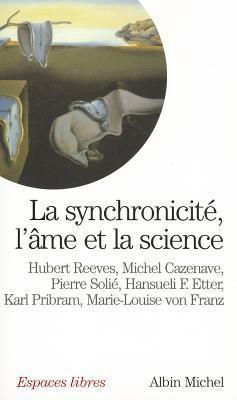 La synchronicité : Lâme et la science Various