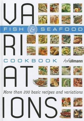 Variations - Fish & Seafood (Variations Cookbook)  by  Bettina Snowdon