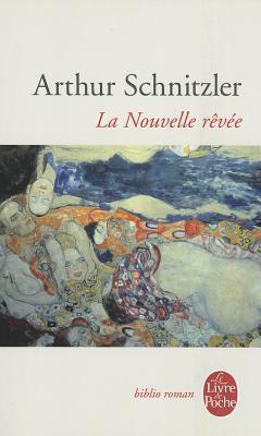 La Nouvelle Rêvée  by  Arthur Schnitzler