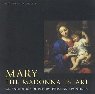 Mary: The Madonna in Art  by  Southwater Publishing