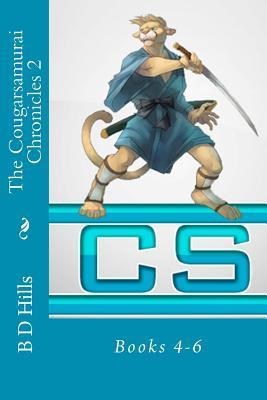THE COUGARSAMURAI CHRONICLES: Book 1 B.D. Hills