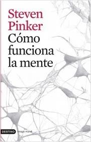 Cómo funciona la mente Steven Pinker