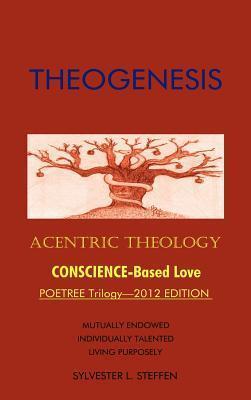 Theogenesis: Acentric Theology Sylvester Steffen