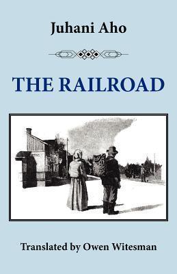The Railroad Juhani Aho