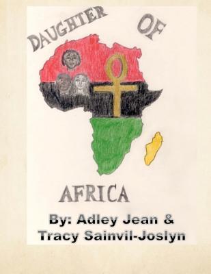 Daughter of Africa Adley Jean